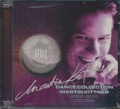 KITTNER MARTIN  - 2xDCD DANCE COLLECTION /BEST OF