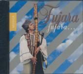 VARIOUS  - CD FUJARA, FUJARA