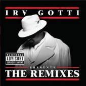 IRV GOTTI  - CD PRESENTS...THE REMIXES