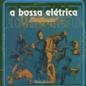 BOSSA ELECTRICA  - CD ELECTRIFICACAO