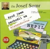 SOMR JOSEF  - 2xCD PROC JSEM NECHO..