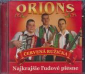 Orions  - CD CERVENA RUZICKA