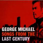 MICHAEL GEORGE  - CD SONGS FROM THE LAST CENTURY