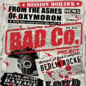 BAD CO-PROJECT  - CD MISSION MOHAWK