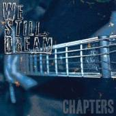 WE STILL DREAM  - CD CHAPTERS