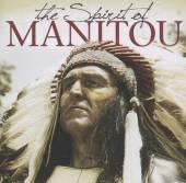 VARIOUS  - CD THE SPIRIT OF MANITOU