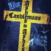 CANDLEMASS  - CDD ASHES TO ASHES