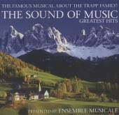 ENSEMBLE MUSICALE PRESENTS  - CD THE SOUND OF MUSIC - GREATEST