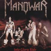 MANOWAR  - CD INTO GLORY RIDE