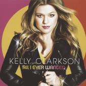 CLARKSON KELLY  - CD ALL I EVER WANTED