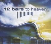 VARIOUS  - 2xCD 12 BARS TO HEAV..