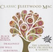 LONDON ROCK ORCHESTRA THE&GUES  - CD CLASSIC FLEETWOOD MAC