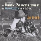 WERICH JAN  - CD ZE SVETA ZVIRAT; ..