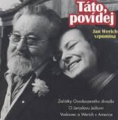 WERICH JAN  - CD TATO, POVIDEJ