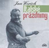 WERICH JAN  - CD ITALSKE PRAZDNINY