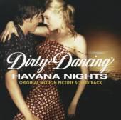 DIRTY DANCING: HAVANA NIGHTS / O.S.T. - supershop.sk
