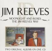 REEVES JIM  - CD MOONLIGHT & ROSES/THE JIM