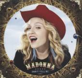 MADONNA  - CM DON'T TELL ME -7TR-