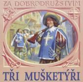 VARIOUS  - 2xCD TRI MUSKETYRI (ALEXANDRE DUMAS)