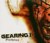 SEARING I  - CD BLOODSHRED [DIGI]
