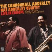 ADDERLEY CANNONBALL  - CD WHAT IS THIS THING CALLED SOUL?