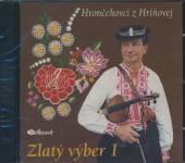 HRONCEKOVCI  - CD ZLATY VYBER 1.