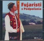 FUJARISTI Z PODPOLANIA - supershop.sk