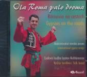 LUDOVA HUDBA BRATOV KUSTAROVCO  - CD OLA ROMA PALO DROMA