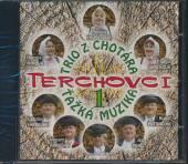 TRIO Z CHOTARA & TAZKA MUZIKA  - CD TERCHOVCI 1