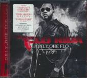 FLO RIDA  - CD ONLY ONE FLO PART 1
