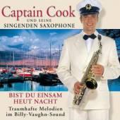 CAPTAIN COOK & SEINE SING  - CD BIST DU EINSAM HEUT NACHT