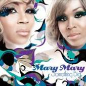 MARY MARY  - CD SOMETHING BIG