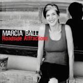 BALL MARCIA  - CD ROADSIDE ATTRACTIONS