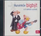 S+H  - CD HURVINKUV BIGBYT A 9 DALSICH SCENEK