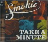 SMOKIE  - 2xCD TAKE A MINUTE + LIVE IN SOUTH