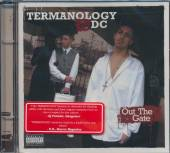 TERMANOLOGY & DC  - CD OUT THE GATE