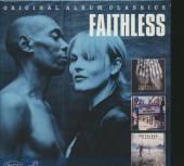 FAITHLESS  - 3xCD ORIGINAL ALBUM CLASSICS