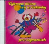 VARIOUS  - CD VYBRANE PIESNE HRY A RIEKANKY... 2000