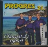 PROGRES  - CD 21. CHORVATSKI RYBARI