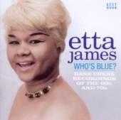 JAMES ETTA  - CD WHO'S BLUE?