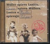 MULLER/LASICA  - CD MULLER SPIEVA LASICU, LASI