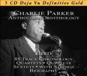 PARKER CHARLIE  - 5xCD ANTHOLOGY