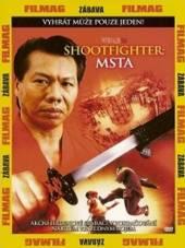 Shootfighter 2: Msta DVD (Shootfighter 2) DVD - supershop.sk