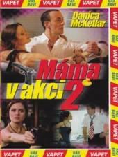FILM  - DVP Máma v akci 2 (..