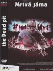 Mrtvá jáma (The Dead Pit) DVD - supershop.sk