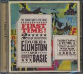 ELLINGTON DUKE & BASIE COUNT  - CD FIRST TIME! THE COUNT MEETS THE DUKE