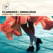 CHARBONNEAU ANDRE  - CD FLAMENCO-ANDALUCIA-GUITARE SOLO