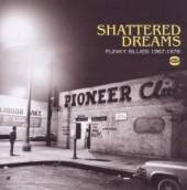 VARIOUS  - CD SHATTERED DREAMS ..