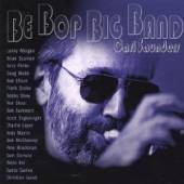 CARL SAUNDERS  - CD BE BOP BIG BAND