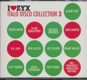 VARIOUS  - CD ZYX ITALO DISCO COLLECTION 3